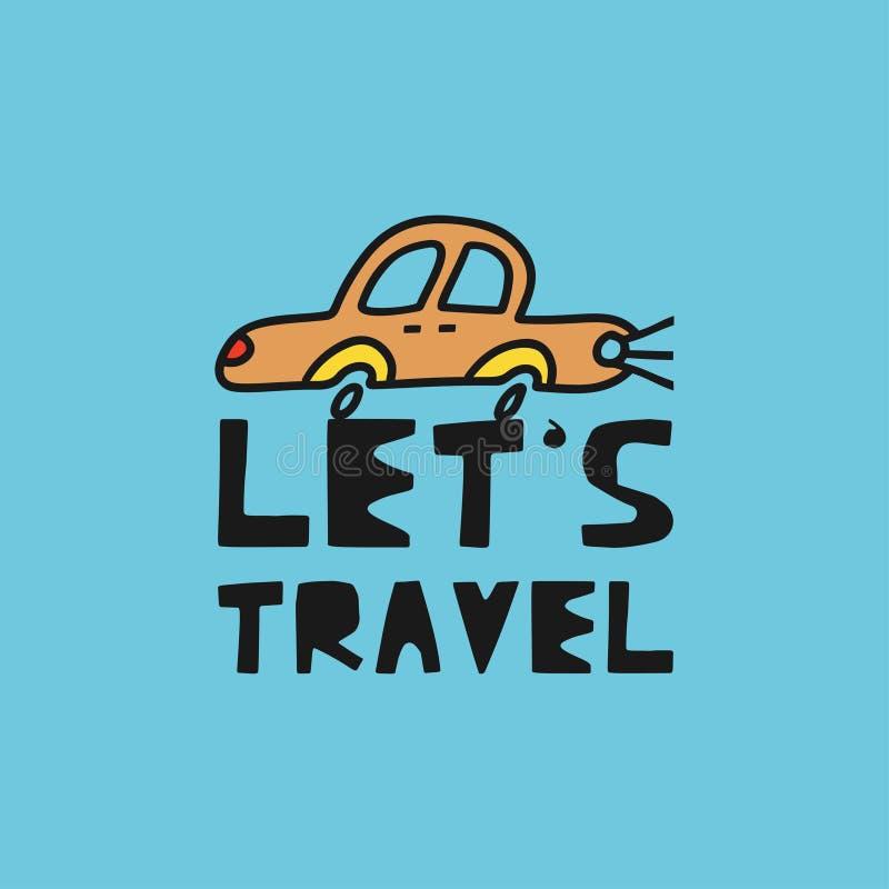 """Η έννοια καρτών ταξιδιού με το αυτοκίνητο και το κείμενο """"ταξιδεψτε """"το ύφος Doodle ελεύθερη απεικόνιση δικαιώματος"""