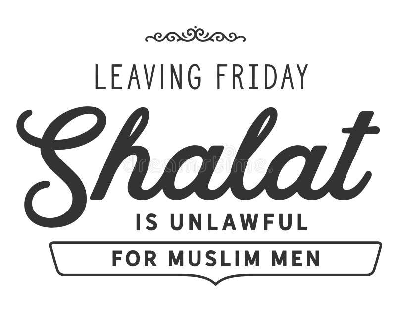 Η αναχώρηση της Παρασκευής shalat είναι παράνομη για τα μουσουλμανικά άτομα διανυσματική απεικόνιση