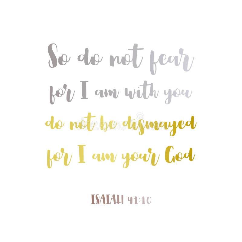 Η βιβλική φράση από το Isaiah 41:10, έτσι δεν φοβάται, για είμαι με διανυσματική απεικόνιση