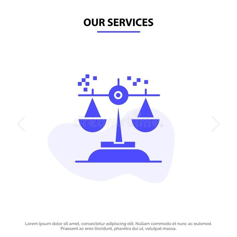 Η επιλογή υπηρεσιών μας, συμπέρασμα, δικαστήριο, κρίση, στερεό πρότυπο καρτών Ιστού εικονιδίων Glyph νόμου διανυσματική απεικόνιση