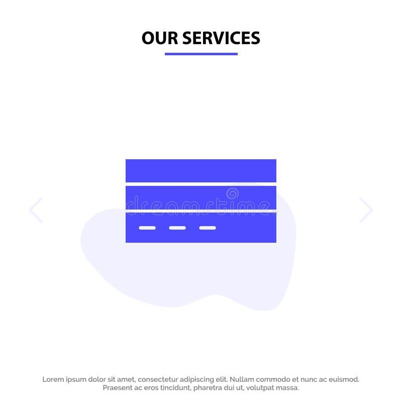 Η επιχείρηση υπηρεσιών μας, κάρτα, πίστωση, χρηματοδότηση, διεπαφή, στερεό πρότυπο καρτών Ιστού εικονιδίων Glyph χρηστών ελεύθερη απεικόνιση δικαιώματος