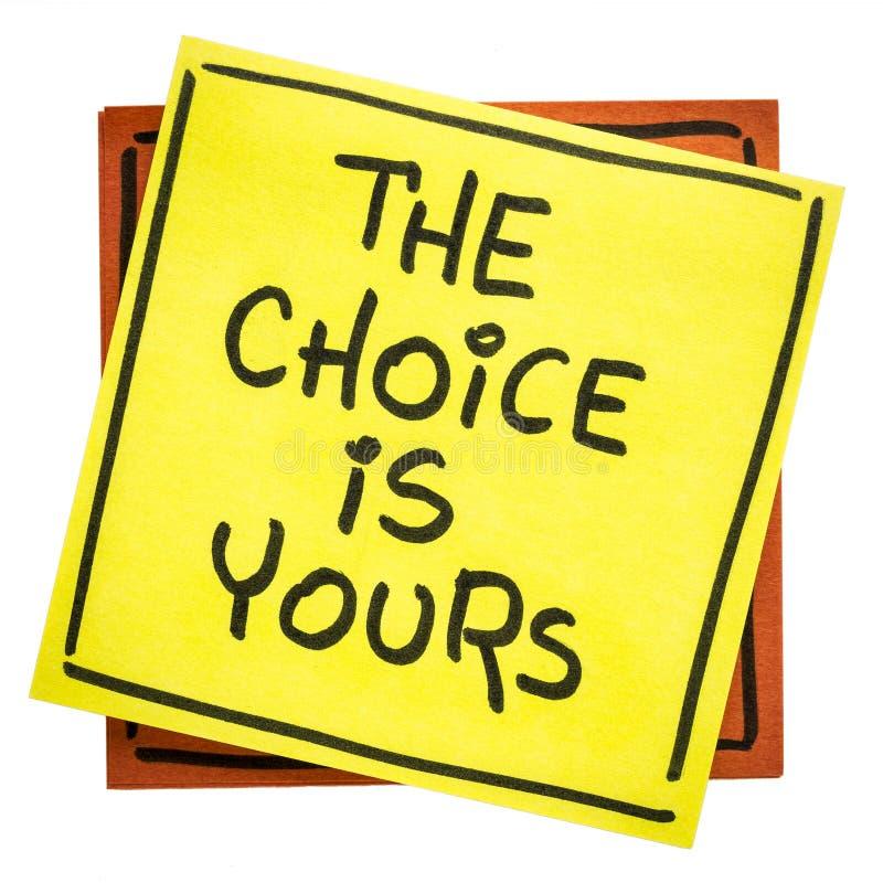 Η επιλογή είναι δικός σας εμπνευσμένη υπενθύμιση στοκ εικόνες