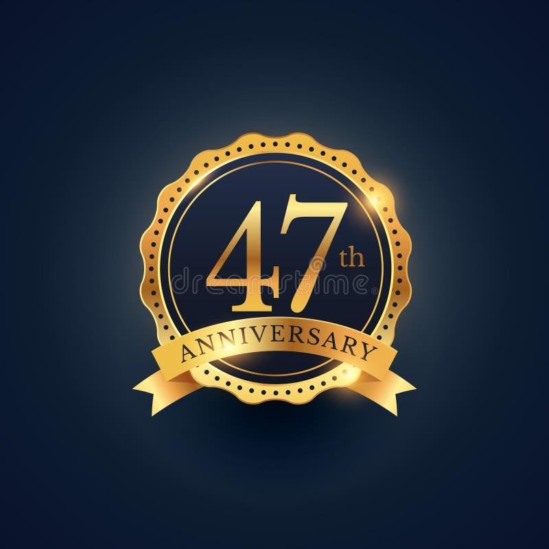 47η ετικέτα διακριτικών εορτασμού επετείου στο χρυσό χρώμα ελεύθερη απεικόνιση δικαιώματος