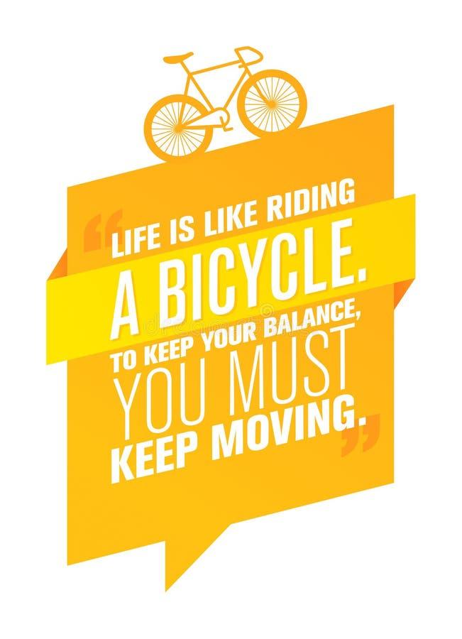 Η ζωή είναι όπως την οδήγηση ενός ποδηλάτου Για να κρατήσετε την ισορροπία σας, πρέπει να συνεχίσετε ελεύθερη απεικόνιση δικαιώματος