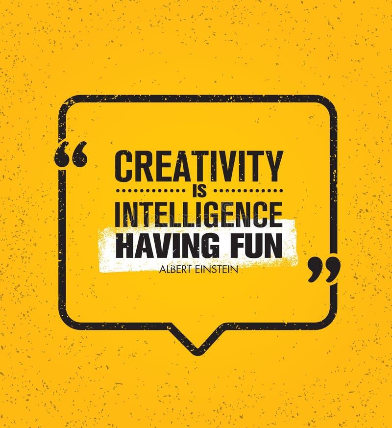 Η δημιουργικότητα είναι νοημοσύνη που έχει τη διασκέδαση Ενθαρρυντικό δημιουργικό απόσπασμα κινήτρου Διανυσματική έννοια σχεδίου  ελεύθερη απεικόνιση δικαιώματος