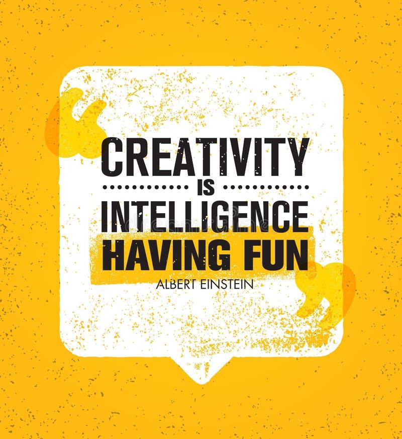Η δημιουργικότητα είναι νοημοσύνη που έχει τη διασκέδαση Ενθαρρυντικό δημιουργικό απόσπασμα κινήτρου Διανυσματική έννοια σχεδίου  διανυσματική απεικόνιση