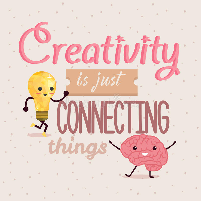 Η δημιουργικότητα συνδέει ακριβώς το σχέδιο αφισών αποσπασμάτων πραγμάτων ελεύθερη απεικόνιση δικαιώματος