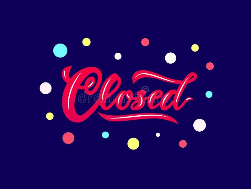Η λέξη έκλεισε τη σύγχρονη εγγραφή καλλιγραφίας στο σκούρο μπλε υπόβαθρο απομονωμένος Κόκκινο χρώμα διανυσματική απεικόνιση