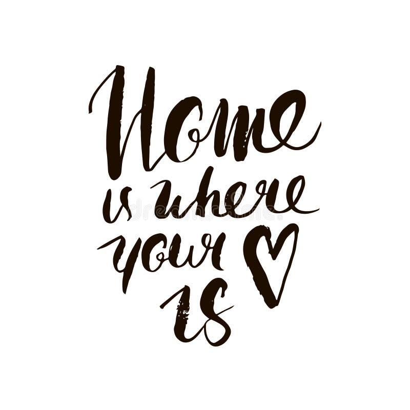 Η 'Οικία' είναι όπου η καρδιά σας είναι Εμπνευσμένο απόσπασμα Handdrawn εγγραφή Μοναδικό σχέδιο αφισών ή ενδυμασίας τυπογραφίας διανυσματική απεικόνιση