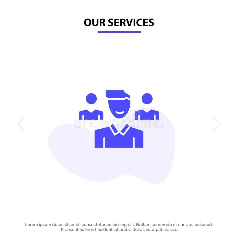 Η ομάδα υπηρεσιών μας, χρήστης, διευθυντής, στερεό πρότυπο καρτών Ιστού εικονιδίων Glyph ομάδας διανυσματική απεικόνιση