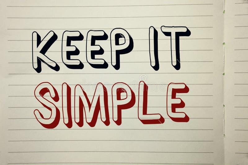 Η παρουσίαση σημαδιών κειμένων το κρατά απλό Η εννοιολογική φωτογραφία απλοποιεί τις εύκολες κατανοητές σαφείς συνοπτικές ιδέες π στοκ εικόνες