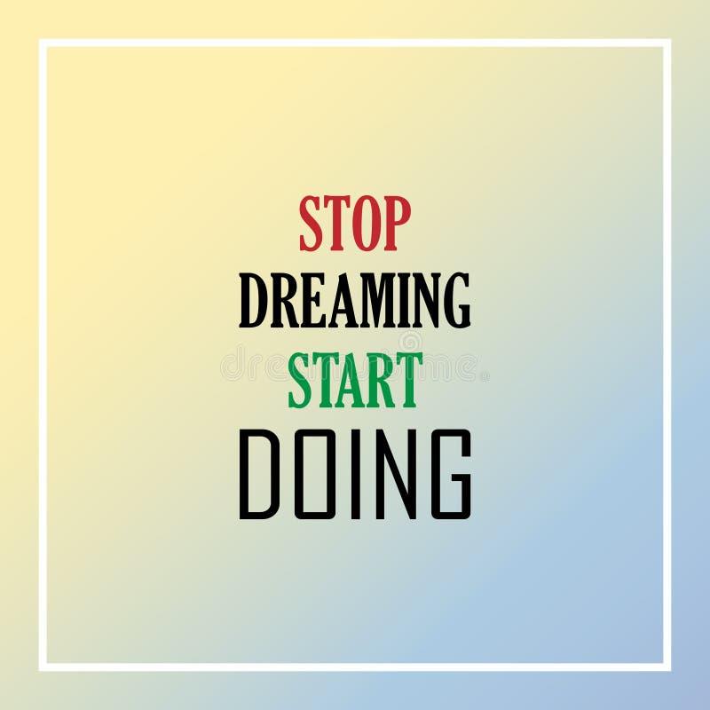 Η στάση που ονειρεύεται, αρχίζει Απόσπασμα έμπνευσης και κινήτρου ελεύθερη απεικόνιση δικαιώματος