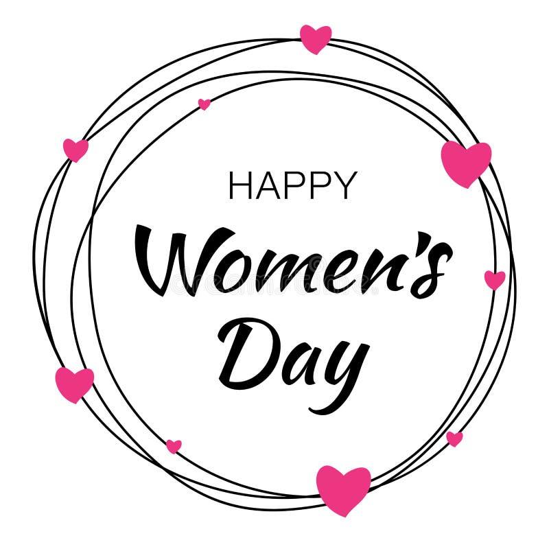 Η συρμένη χέρι τυπογραφική εγγραφή ημέρας των ευτυχών γυναικών με τον κύκλο κακογραφίας στο άσπρο υπόβαθρο με τις ρόδινες καρδιές απεικόνιση αποθεμάτων