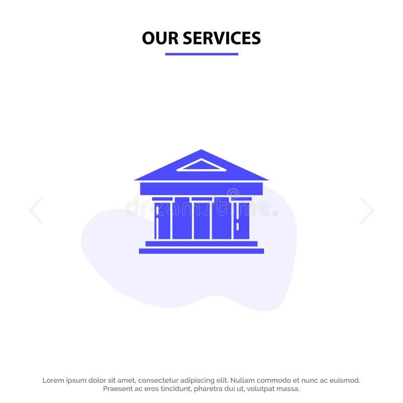 Η τράπεζα υπηρεσιών μας, δικαστήριο, χρηματοδότηση, χρηματοδότηση, πρότυπο καρτών Ιστού εικονιδίων οικοδόμησης στερεό Glyph απεικόνιση αποθεμάτων