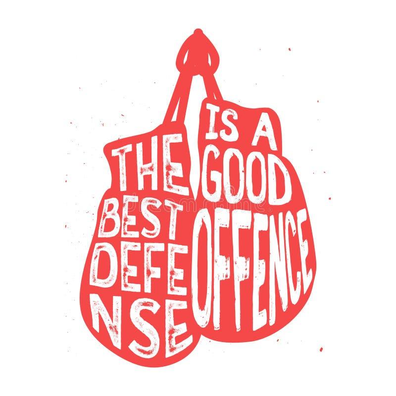 Η τυπογραφία εγκιβωτισμού, ` η καλύτερη υπεράσπιση είναι ένα καλό κείμενο παράβασης ` διανυσματική απεικόνιση