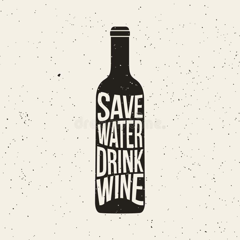 Η τυπωμένη ύλη μπουκαλιών κρασιού με τη φράση εκτός από το νερό πίνει το κρασί ελεύθερη απεικόνιση δικαιώματος