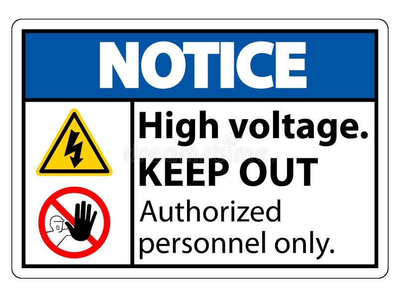 Η υψηλή τάση ειδοποίησης κρατά έξω το σημάδι απομονώνει στο άσπρο υπόβαθρο, διανυσματική απεικόνιση EPS 10 απεικόνιση αποθεμάτων