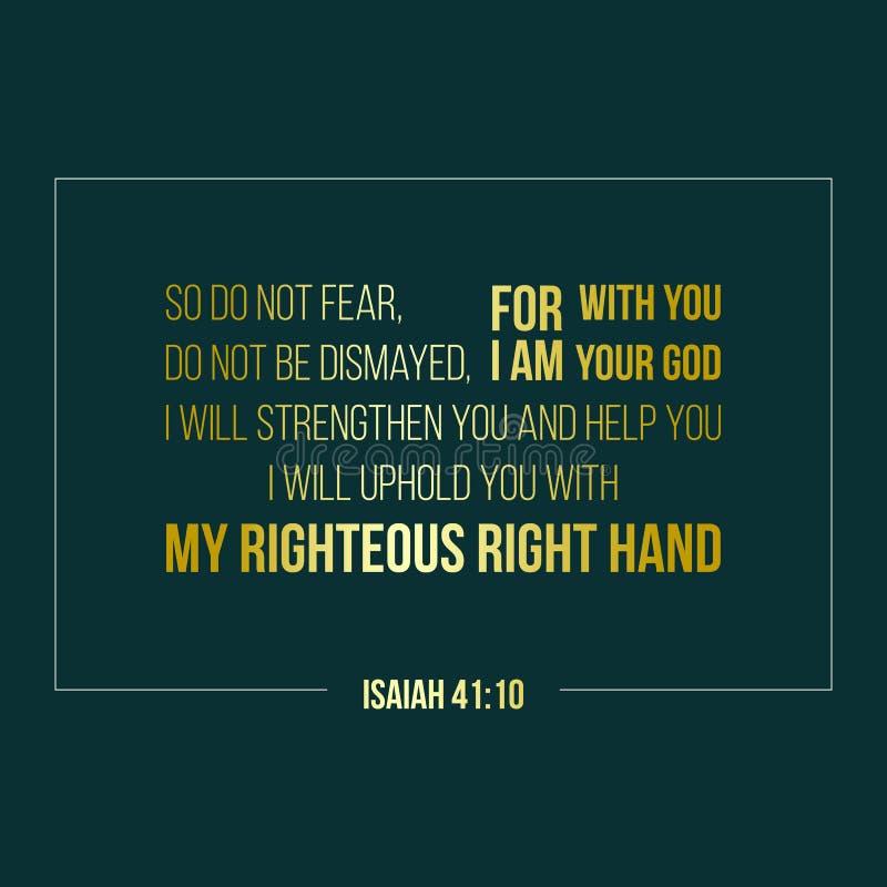 Η φράση Iblical από το Isaiah, έτσι δεν φοβάται, για είμαι με σας  δ απεικόνιση αποθεμάτων