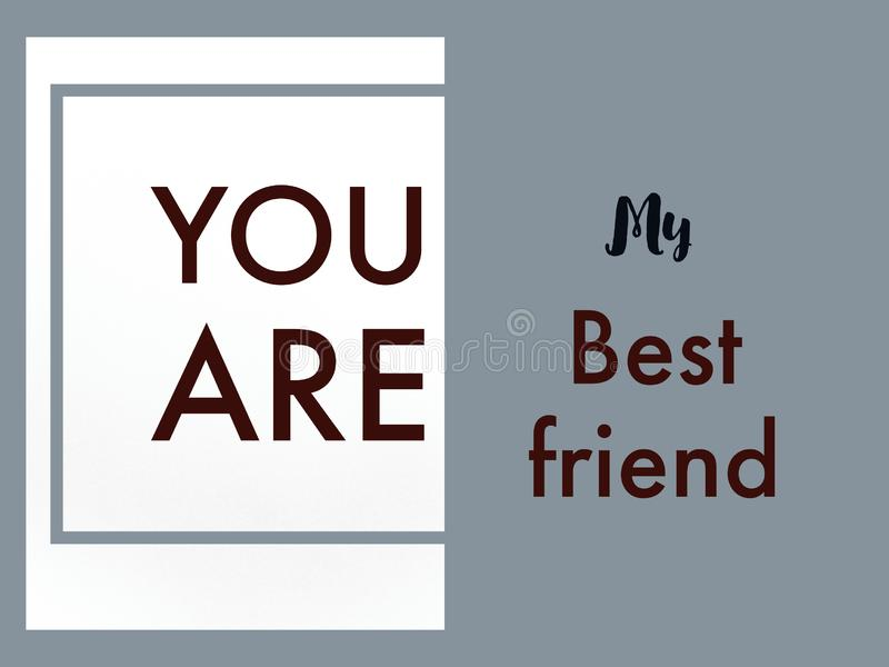 Η όμορφη ταπετσαρία της φιλίας εσείς είναι το έμβλημα καλύτερων φίλων μου στο άσπρο και γκρίζο χρώμα στοκ φωτογραφία με δικαίωμα ελεύθερης χρήσης