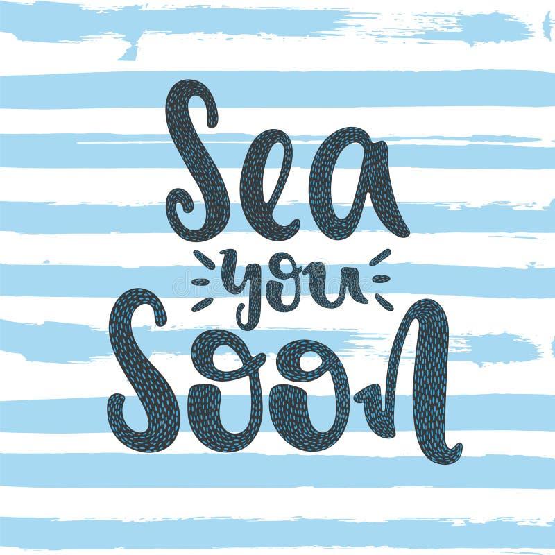 Θάλασσα εσείς σύντομα ελεύθερη απεικόνιση δικαιώματος