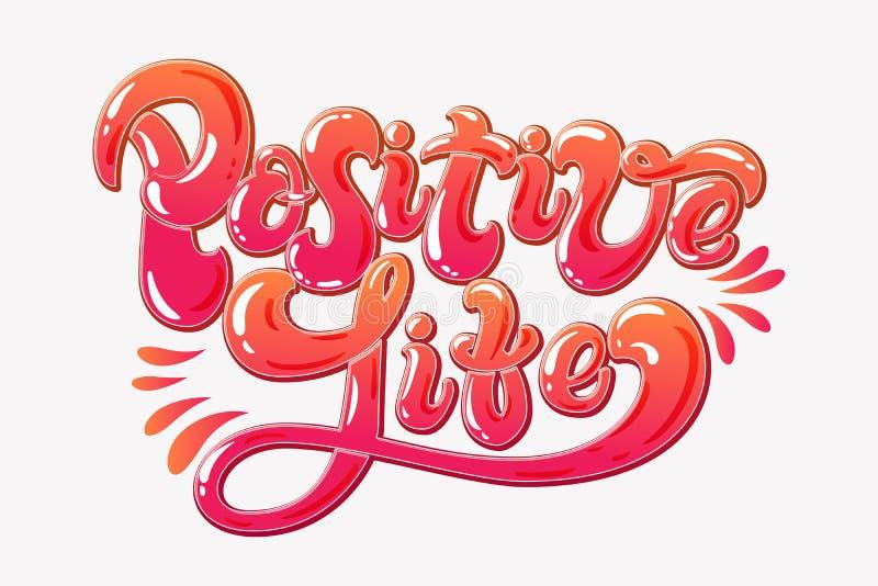 Θετική συρμένη χέρι εγγραφή ζωής Ζωηρόχρωμη κινητήρια φράση Ευτυχές και χαρούμενο δημιουργικό απόσπασμα στο άσπρο υπόβαθρο διανυσματική απεικόνιση