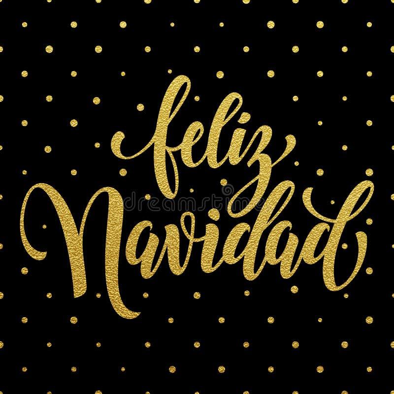 Ισπανική εγγραφή κειμένων Χαρούμενα Χριστούγεννας Navidad Feliz ελεύθερη απεικόνιση δικαιώματος