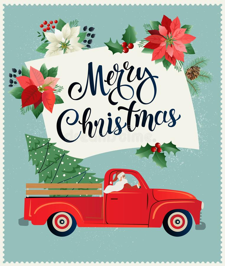 Κάρτα Χαρούμενα Χριστούγεννας και καλής χρονιάς ή αφίσα ή πρότυπο ιπτάμενων με το αναδρομικό ανοιχτό φορτηγό με το χριστουγεννιάτ απεικόνιση αποθεμάτων