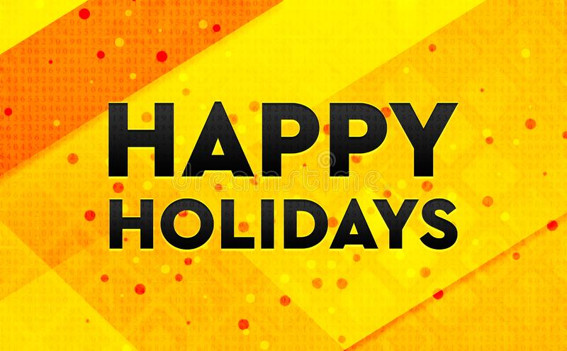 Καλές διακοπές αφηρημένο ψηφιακό κίτρινο υπόβαθρο εμβλημάτων στοκ φωτογραφία με δικαίωμα ελεύθερης χρήσης