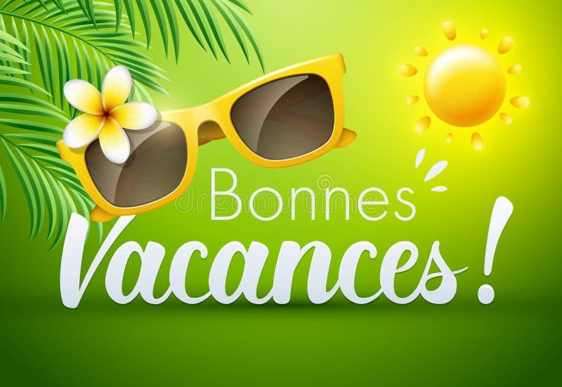 Καλές διακοπές στα γαλλικά: Bonnes Vacances ελεύθερη απεικόνιση δικαιώματος