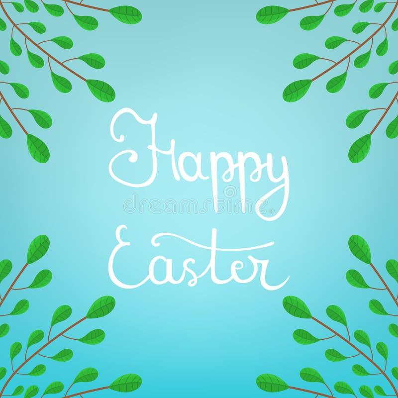 Καλλιγραφία που γράφει την ευτυχή επιγραφή Πάσχας στο μπλε υπόβαθρο Όμορφο Floral πλαίσιο από τους πράσινους κλάδους επίσης corel διανυσματική απεικόνιση