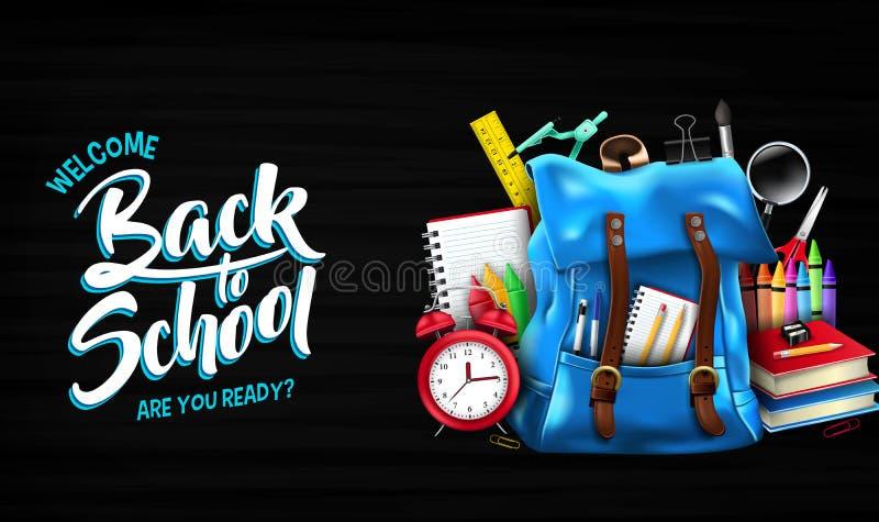 Καλωσορίστε πίσω στο σχολείο είναι εσείς έτοιμη εγγραφή στο μαύρο έμβλημα υποβάθρου πινάκων κιμωλίας διανυσματική απεικόνιση