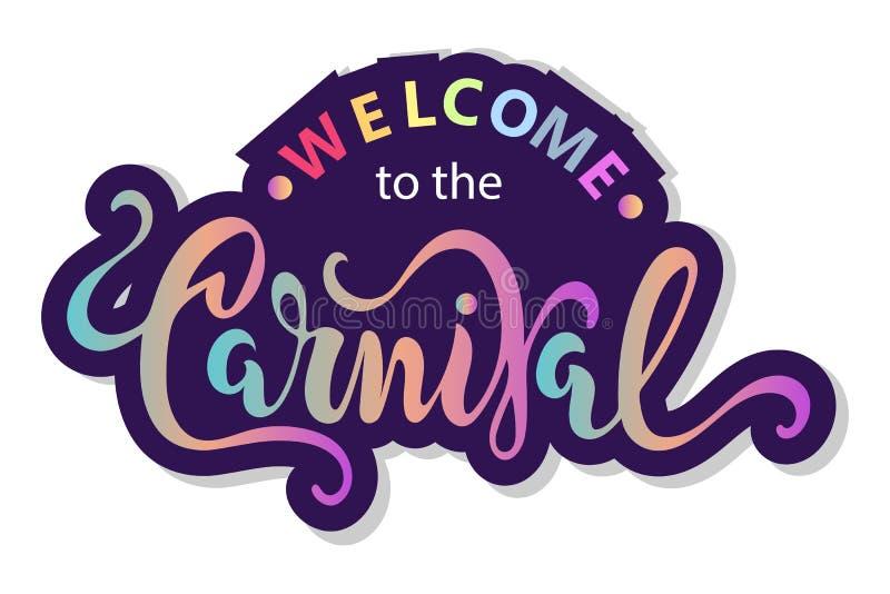 Καλωσορίστε στο κείμενο καρναβαλιού ως logotype, το διακριτικό, το μπάλωμα και το εικονίδιο διανυσματική απεικόνιση