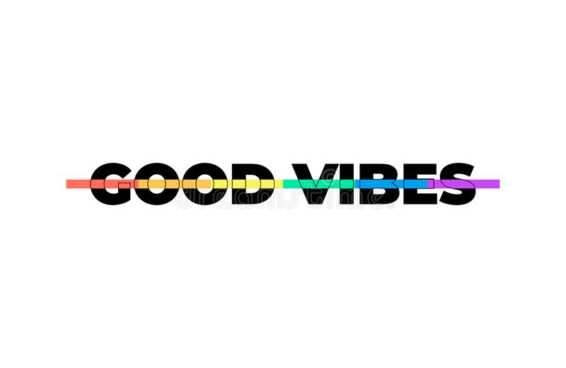 Καλό σύνθημα τυπογραφίας Vibes, σύγχρονος γραφικός με τις ζωηρόχρωμες γραμμές ουράνιων τόξων Διανυσματικό σχέδιο μόδας για την μπ ελεύθερη απεικόνιση δικαιώματος