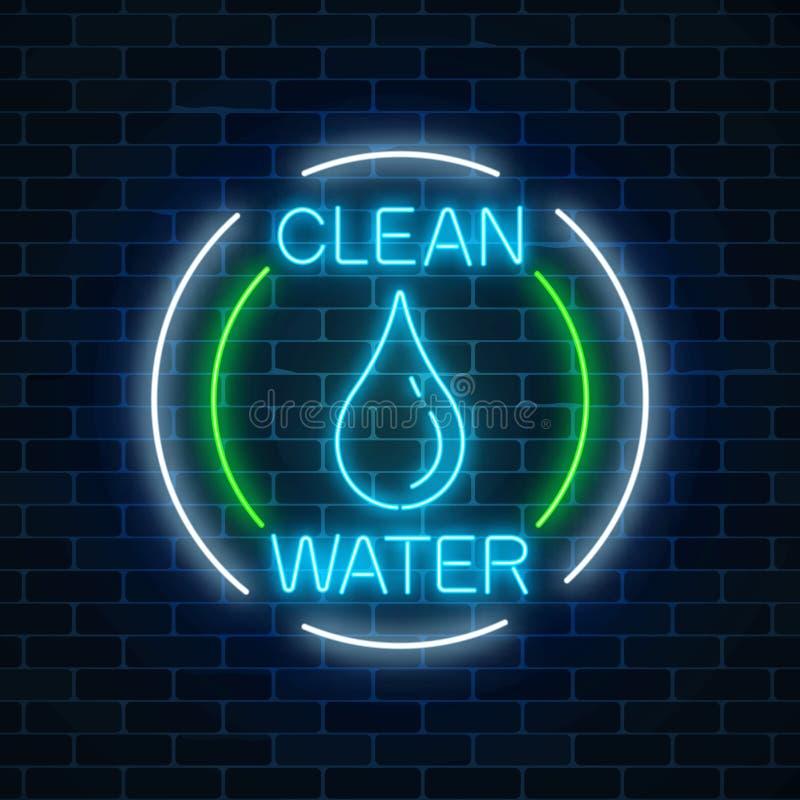 Καμμένος σημάδι νέου του καθαρού νερού με την πτώση νερού στα πλαίσια κύκλων Σύμβολο προστασίας του περιβάλλοντος ελεύθερη απεικόνιση δικαιώματος