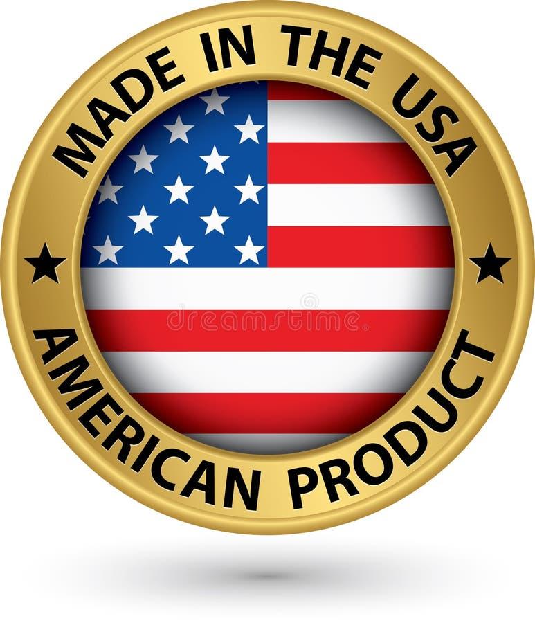 Κατασκευασμένος στις ΗΠΑ αμερικανική χρυσή ετικέτα προϊόντων με τη σημαία, διανυσματικό IL διανυσματική απεικόνιση