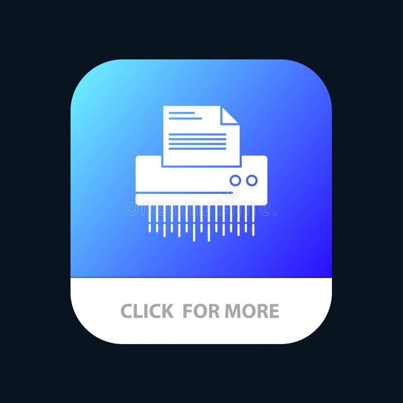 Καταστροφέας εγγράφων, εμπιστευτικός, στοιχεία, αρχείο, πληροφορίες, γραφείο, κινητό App κουμπί εγγράφου Αρρενωπή και IOS Glyph έ απεικόνιση αποθεμάτων