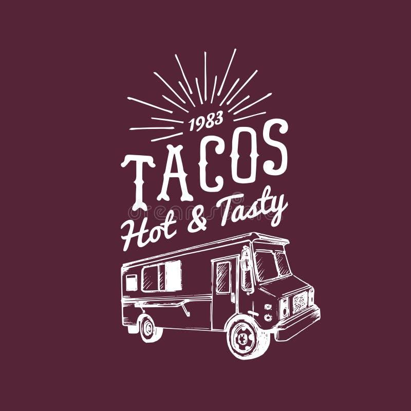 Καυτού και νόστιμου λογότυπο Tacos, Διανυσματικό εκλεκτής ποιότητας μεξικάνικο εικονίδιο φορτηγών τροφίμων Αναδρομική συρμένη χέρ απεικόνιση αποθεμάτων