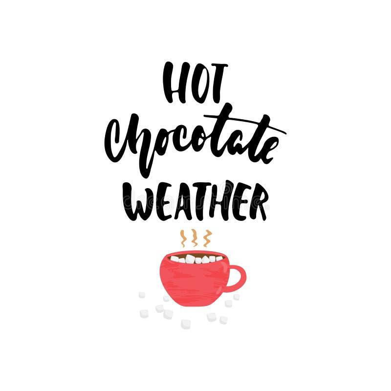 Καυτός καιρός σοκολάτας - τη συρμένη άνετη φράση εγγραφής διακοπών εποχών φθινοπώρου ή χειμώνα και το φλυτζάνι Hugge doodles που  διανυσματική απεικόνιση