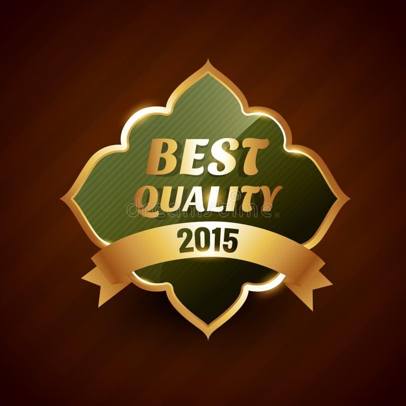 Καλύτερη ποιότητα συμβόλου σχεδίου διακριτικών ετικετών του 2015 του χρυσού απεικόνιση αποθεμάτων