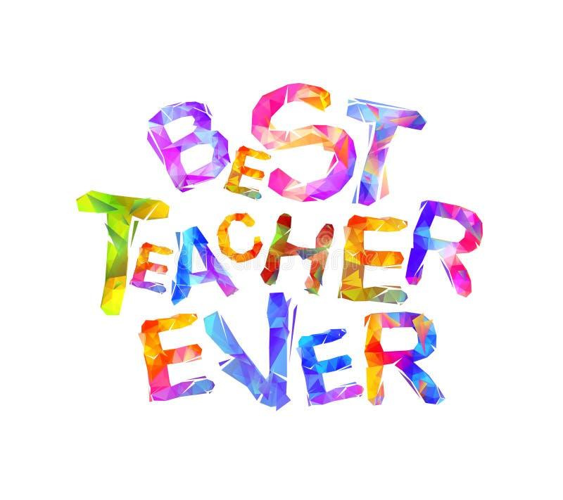Καλύτερος δάσκαλος πάντα Διανυσματική επιγραφή διανυσματική απεικόνιση