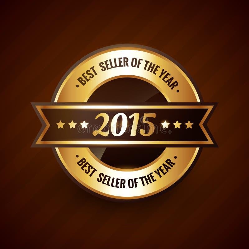 Καλύτερος πωλητής του σχεδίου ετικετών έτους 2015 χρυσού ελεύθερη απεικόνιση δικαιώματος