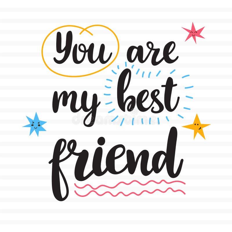 καλύτερος φίλος μου ε&sigma Συρμένο χέρι κινητήριο απόσπασμα Όμορφη εγγραφή ελεύθερη απεικόνιση δικαιώματος