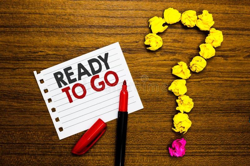 Κείμενο γραφής έτοιμο να πάει Η έννοια που σημαίνει ρωτώντας κάποιο εάν είναι έτοιμος ή συσκεύασε το δείκτη εγγράφου πραγμάτων το στοκ φωτογραφία