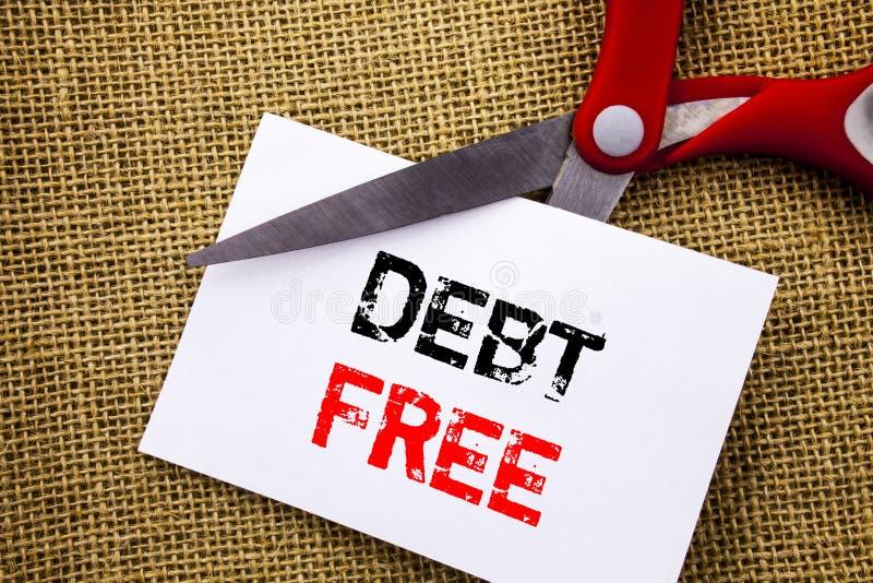 Κείμενο γραφής που παρουσιάζει χρέος ελεύθερο Εννοιολογική φωτογραφιών ελευθερία σημαδιών πιστωτικών χρημάτων οικονομική από την  στοκ φωτογραφία με δικαίωμα ελεύθερης χρήσης