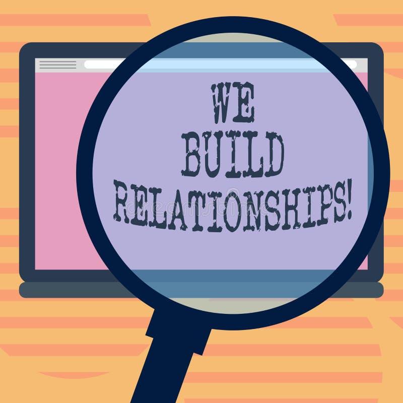 Κείμενο γραψίματος λέξης χτίζουμε τις σχέσεις Η επιχειρησιακή έννοια για αναπτύσσει τον αμοιβαίο συνεταιρισμό μεταξύ των ατόμων π στοκ φωτογραφία