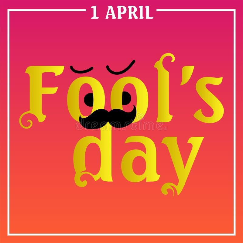 Κείμενο και EPS 10 ημέρας ανόητων Απριλίου διανυσματική απεικόνιση για τη ευχετήρια κάρτα, αγγελία, προώθηση, αφίσα, ιπτάμενο, bl απεικόνιση αποθεμάτων