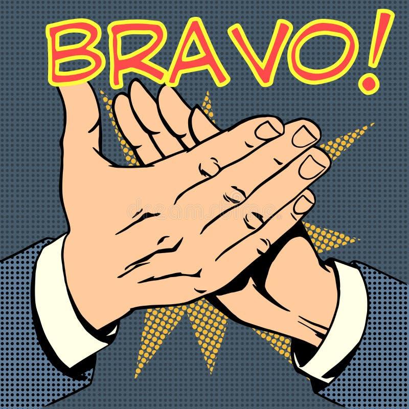 Κείμενο Bravo επιτυχίας επιδοκιμασίας παλαμών χεριών απεικόνιση αποθεμάτων