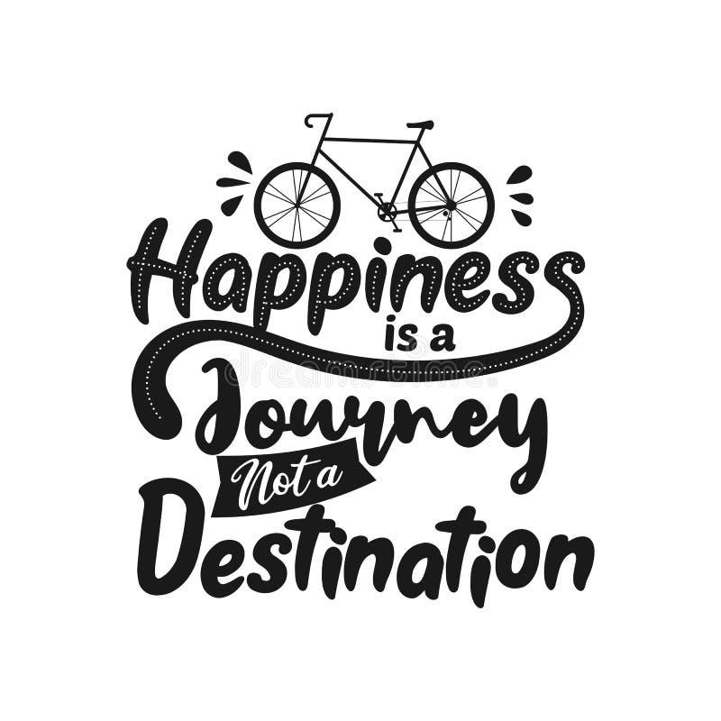 Η ευτυχία είναι ένα ταξίδι όχι ένας προορισμός Κινητήριο απόσπασμα ασφαλίστρου Απόσπασμα τυπογραφίας Διανυσματικό απόσπασμα με το απεικόνιση αποθεμάτων