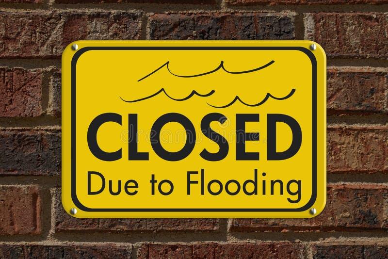 Κλειστός λόγω της πλημμύρας του σημαδιού στοκ εικόνα