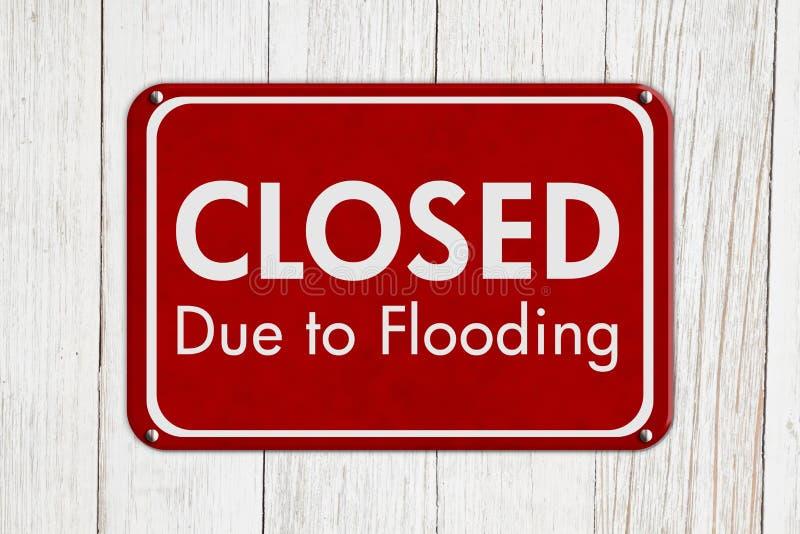 Κλειστός λόγω της πλημμύρας του σημαδιού στοκ εικόνες με δικαίωμα ελεύθερης χρήσης